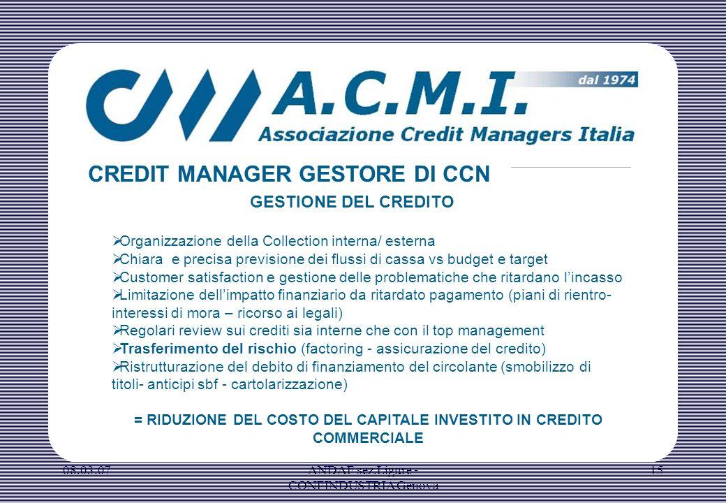 = RIDUZIONE DEL COSTO DEL CAPITALE INVESTITO IN CREDITO COMMERCIALE