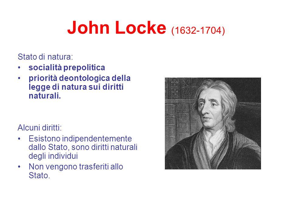 John Locke (1632-1704) Stato di natura: socialità prepolitica