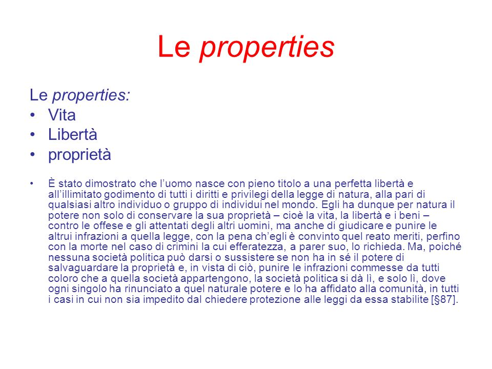 Le properties Le properties: Vita Libertà proprietà