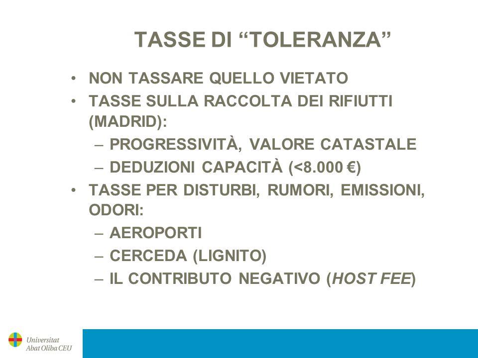 TASSE DI TOLERANZA NON TASSARE QUELLO VIETATO
