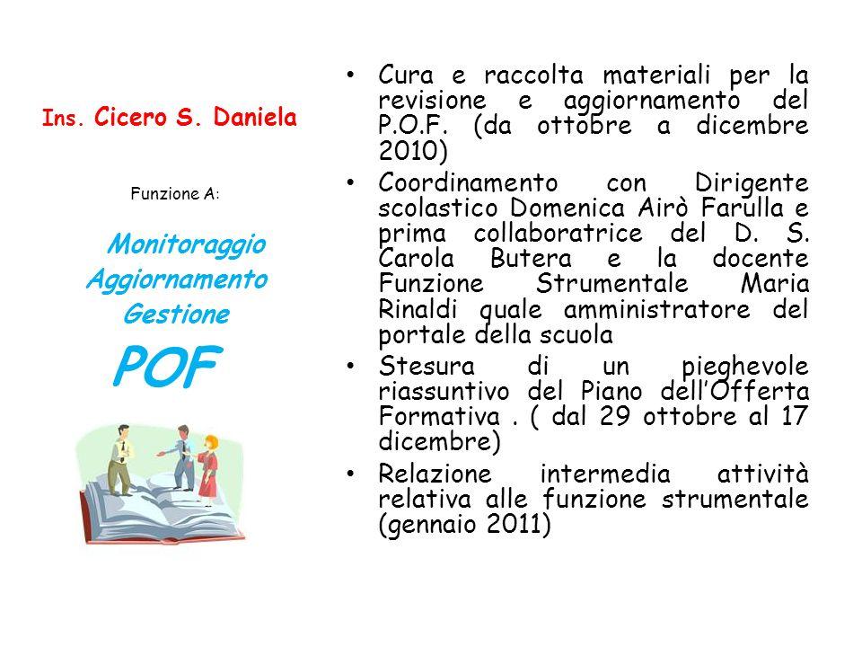 Cura e raccolta materiali per la revisione e aggiornamento del P. O. F