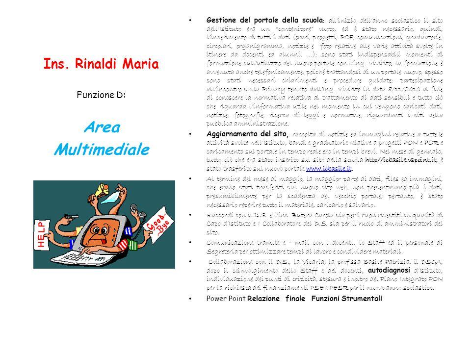 Area Multimediale Ins. Rinaldi Maria Funzione D: