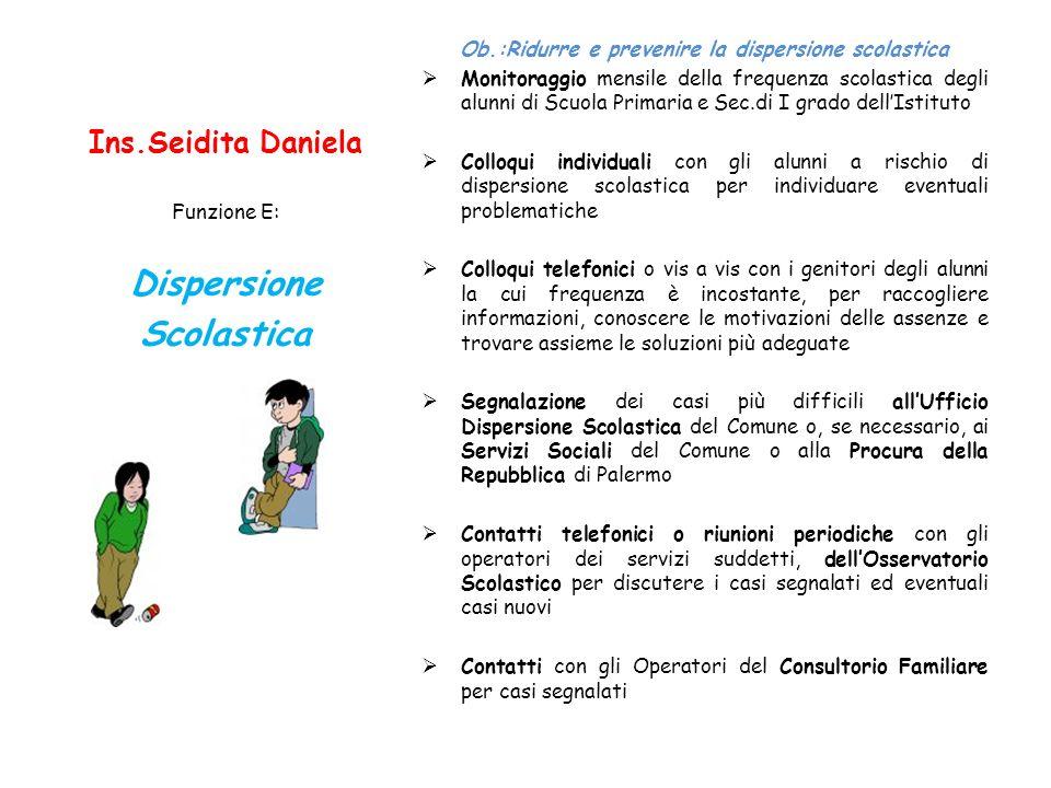 Ob.:Ridurre e prevenire la dispersione scolastica