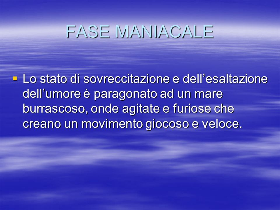 FASE MANIACALE