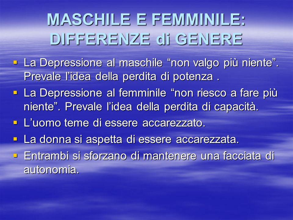 MASCHILE E FEMMINILE: DIFFERENZE di GENERE