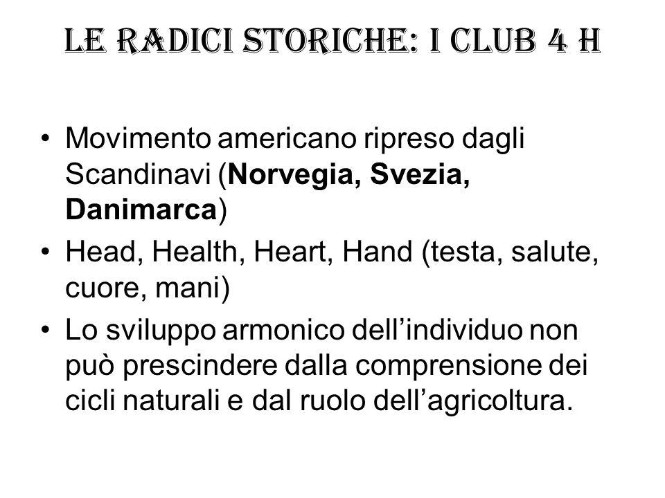 Le radici storiche: i Club 4 H