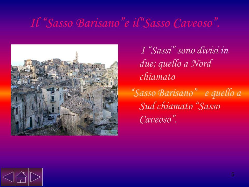 Il Sasso Barisano e il Sasso Caveoso .
