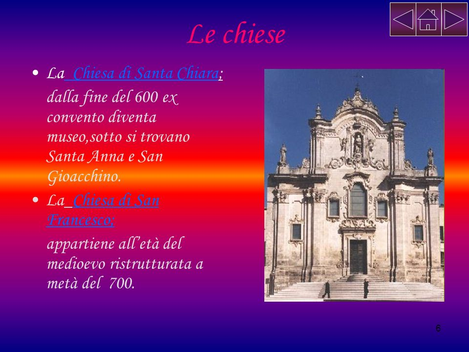 Le chiese La Chiesa di Santa Chiara;