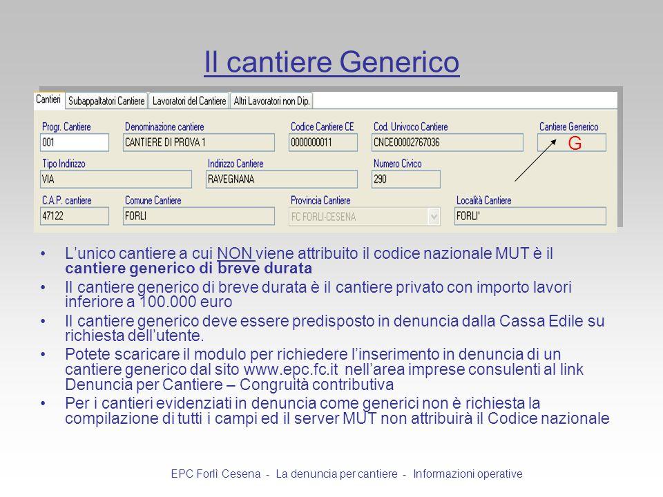 EPC Forlì Cesena - La denuncia per cantiere - Informazioni operative