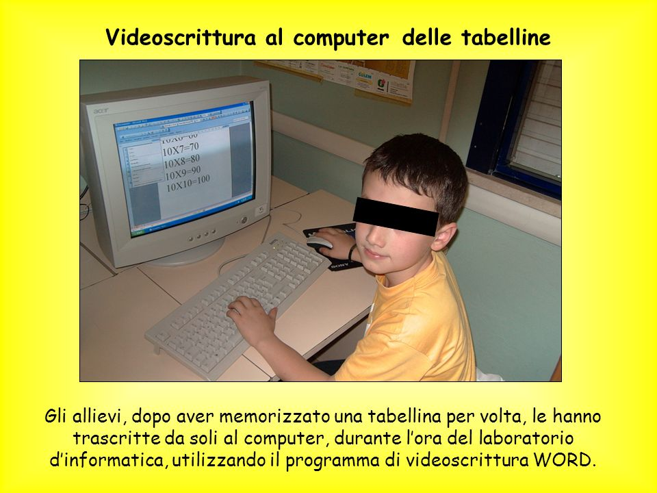 Videoscrittura al computer delle tabelline