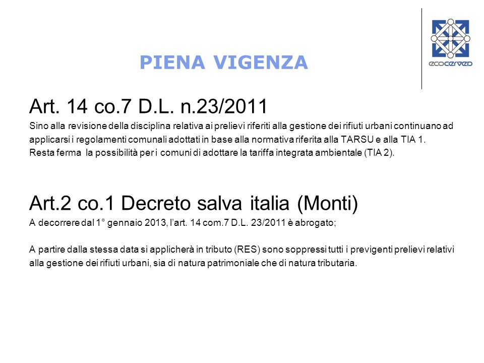 Art.2 co.1 Decreto salva italia (Monti)