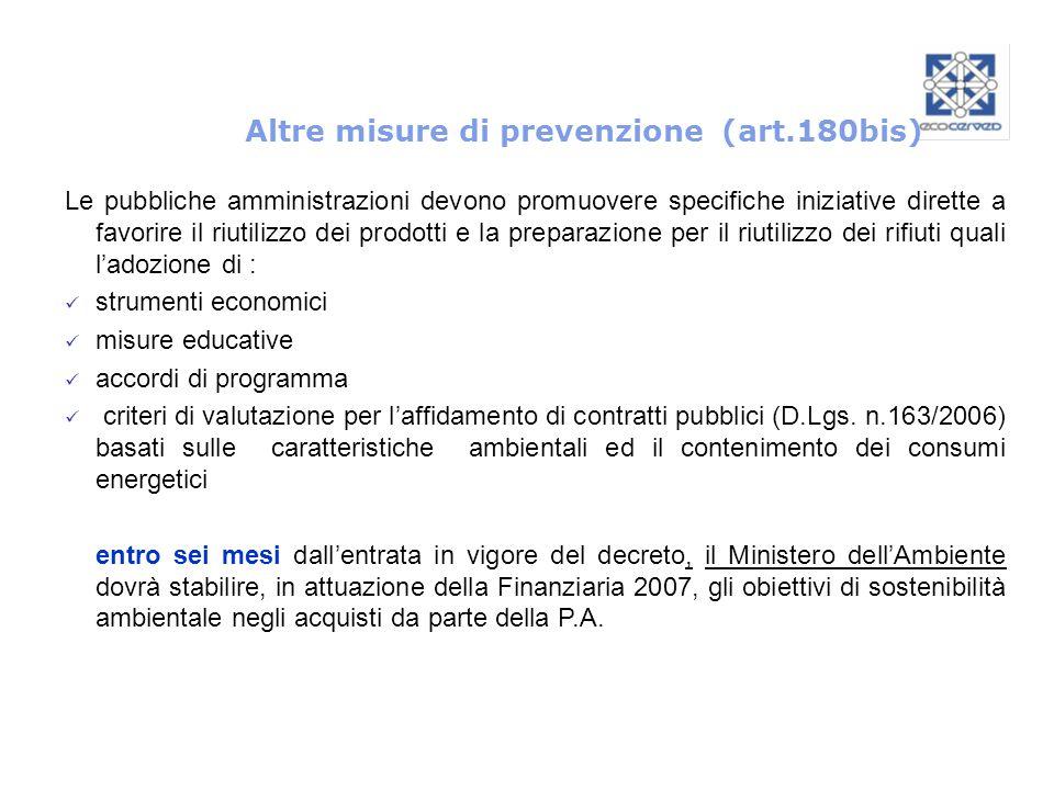 Altre misure di prevenzione (art.180bis)