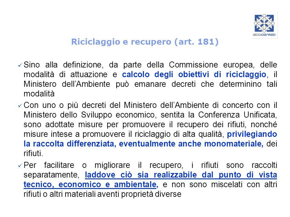 Riciclaggio e recupero (art. 181)