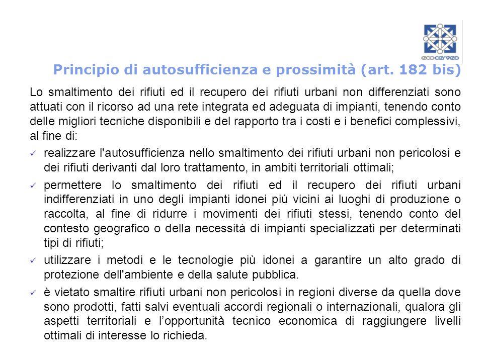 Principio di autosufficienza e prossimità (art. 182 bis)