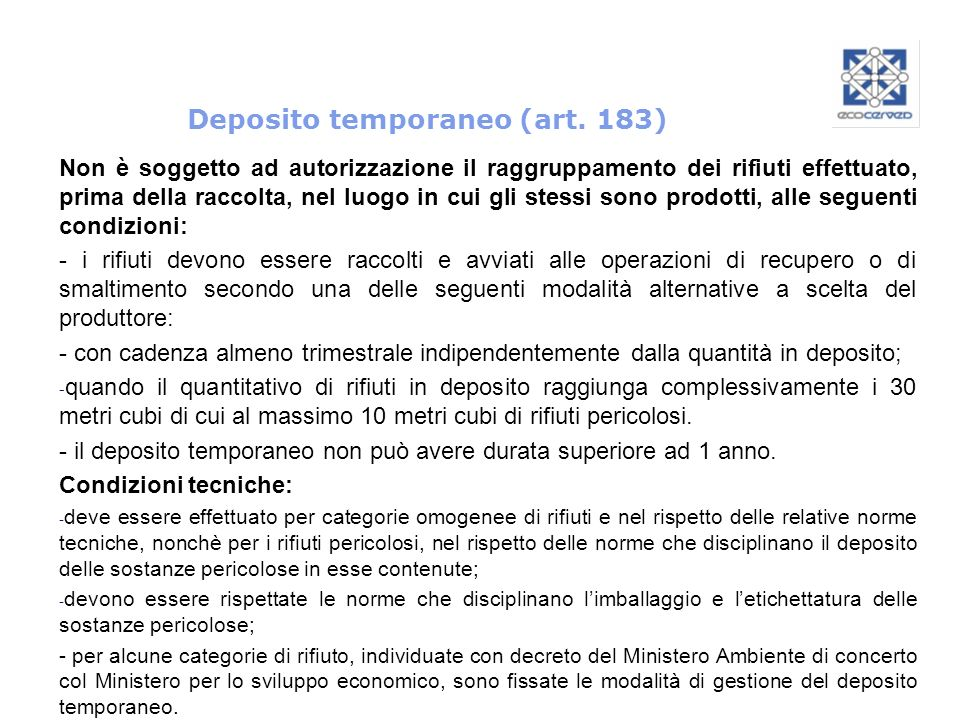 Deposito temporaneo (art. 183)