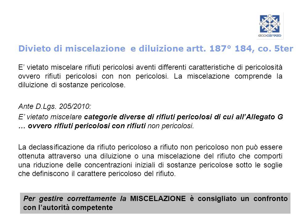 Divieto di miscelazione e diluizione artt. 187° 184, co. 5ter
