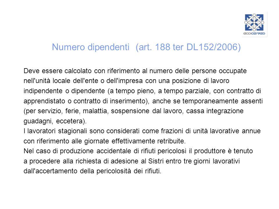 Numero dipendenti (art. 188 ter DL152/2006)