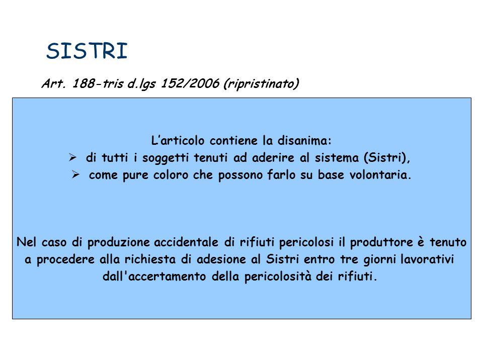 SISTRI Art. 188-tris d.lgs 152/2006 (ripristinato)