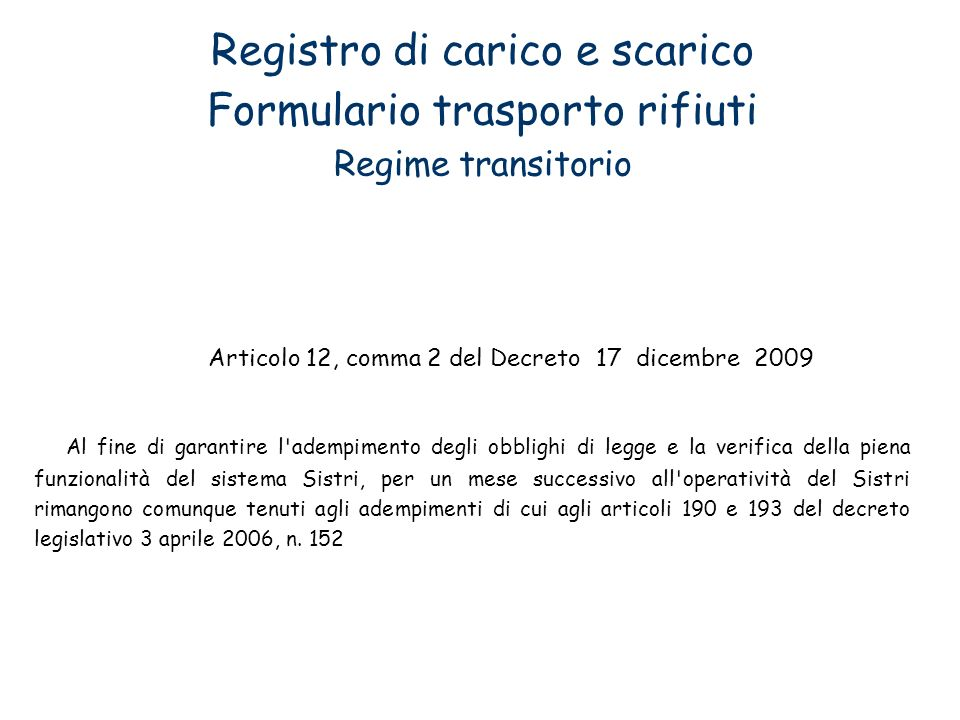 Articolo 12, comma 2 del Decreto 17 dicembre 2009