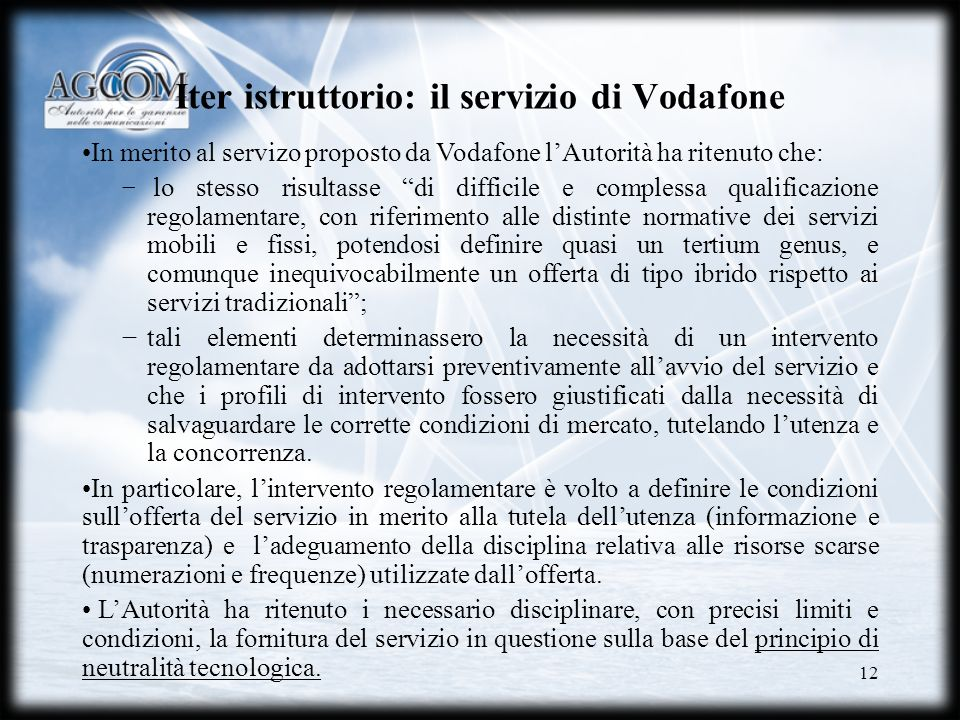Iter istruttorio: il servizio di Vodafone