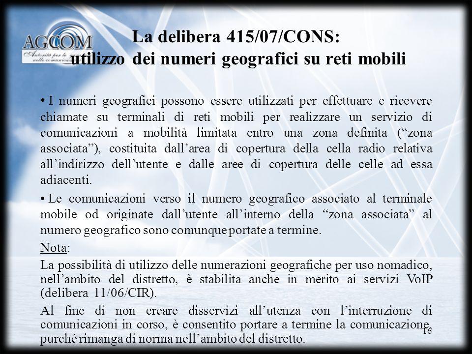 La delibera 415/07/CONS: utilizzo dei numeri geografici su reti mobili