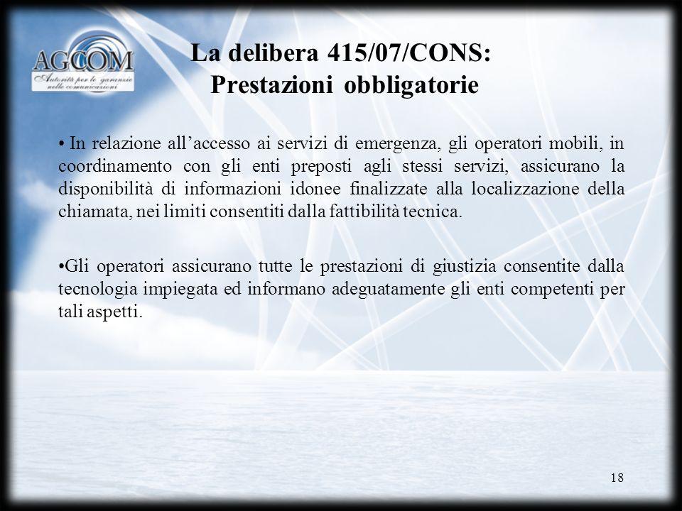 La delibera 415/07/CONS: Prestazioni obbligatorie