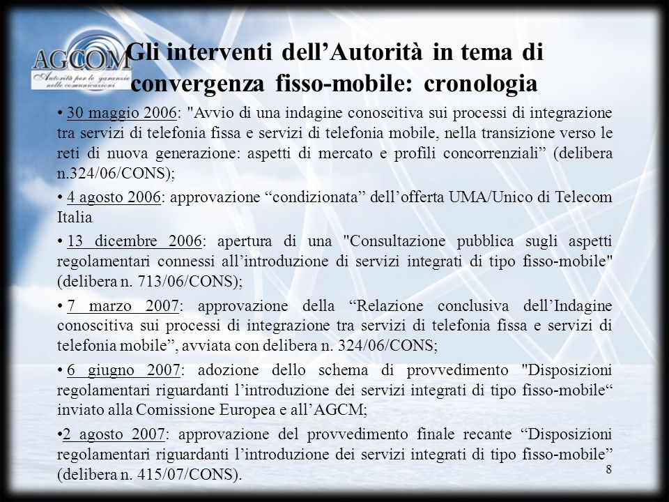 Gli interventi dell'Autorità in tema di convergenza fisso-mobile: cronologia