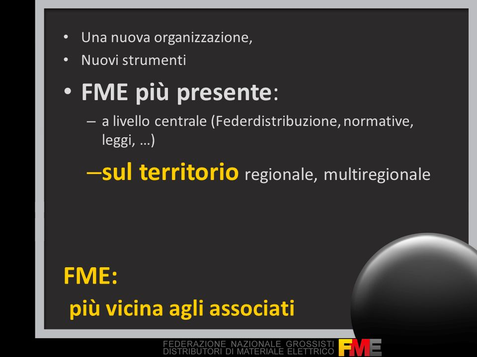 FME: più vicina agli associati