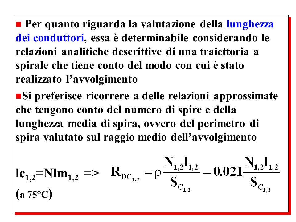 Per quanto riguarda la valutazione della lunghezza dei conduttori, essa è determinabile considerando le relazioni analitiche descrittive di una traiettoria a spirale che tiene conto del modo con cui è stato realizzato l'avvolgimento