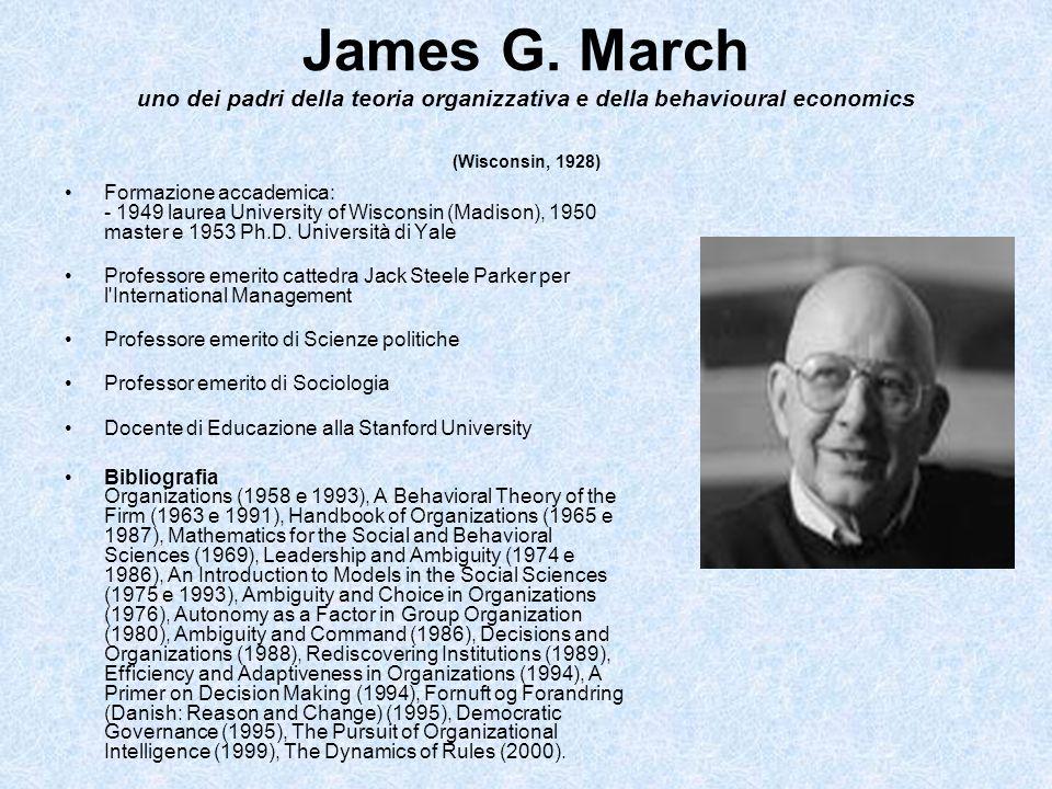 James G. March uno dei padri della teoria organizzativa e della behavioural economics (Wisconsin, 1928)