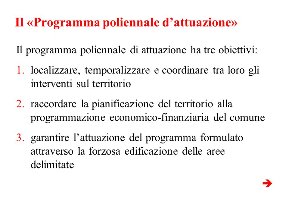 Il «Programma poliennale d'attuazione»