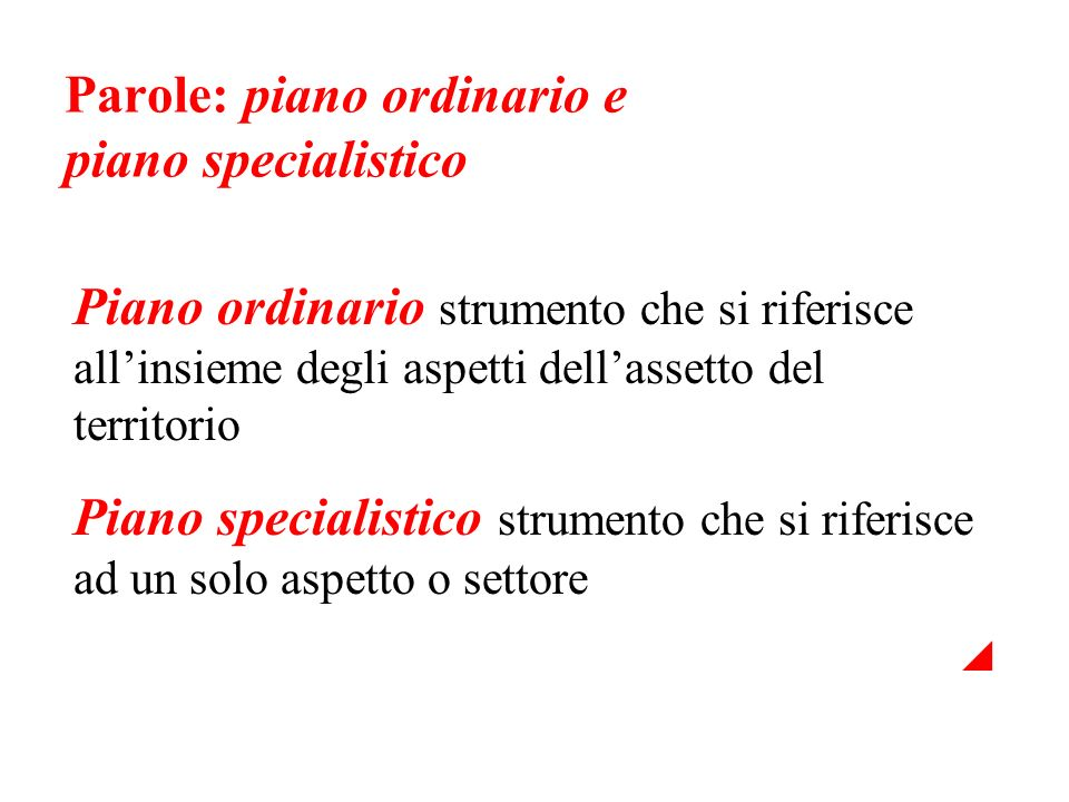 Parole: piano ordinario e piano specialistico
