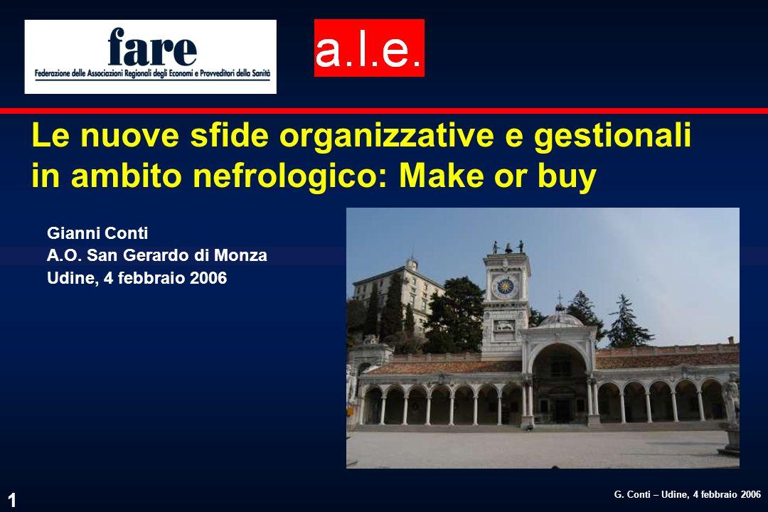 Le nuove sfide organizzative e gestionali in ambito nefrologico: Make or buy