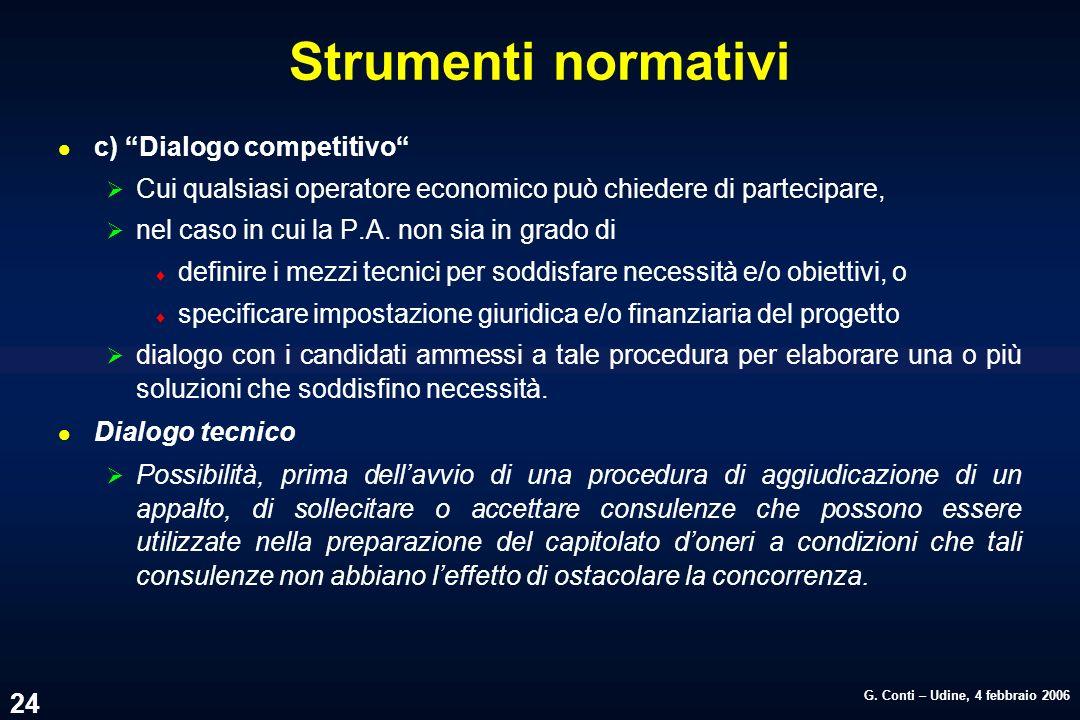 Strumenti normativi c) Dialogo competitivo