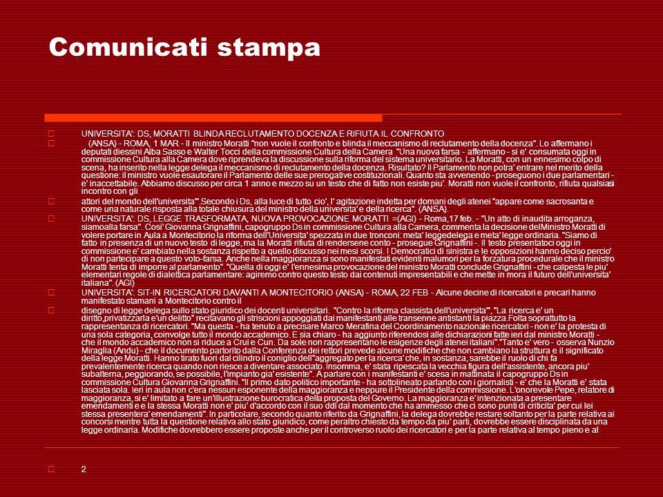 Comunicati stampa UNIVERSITA : DS, MORATTI BLINDA RECLUTAMENTO DOCENZA E RIFIUTA IL CONFRONTO.