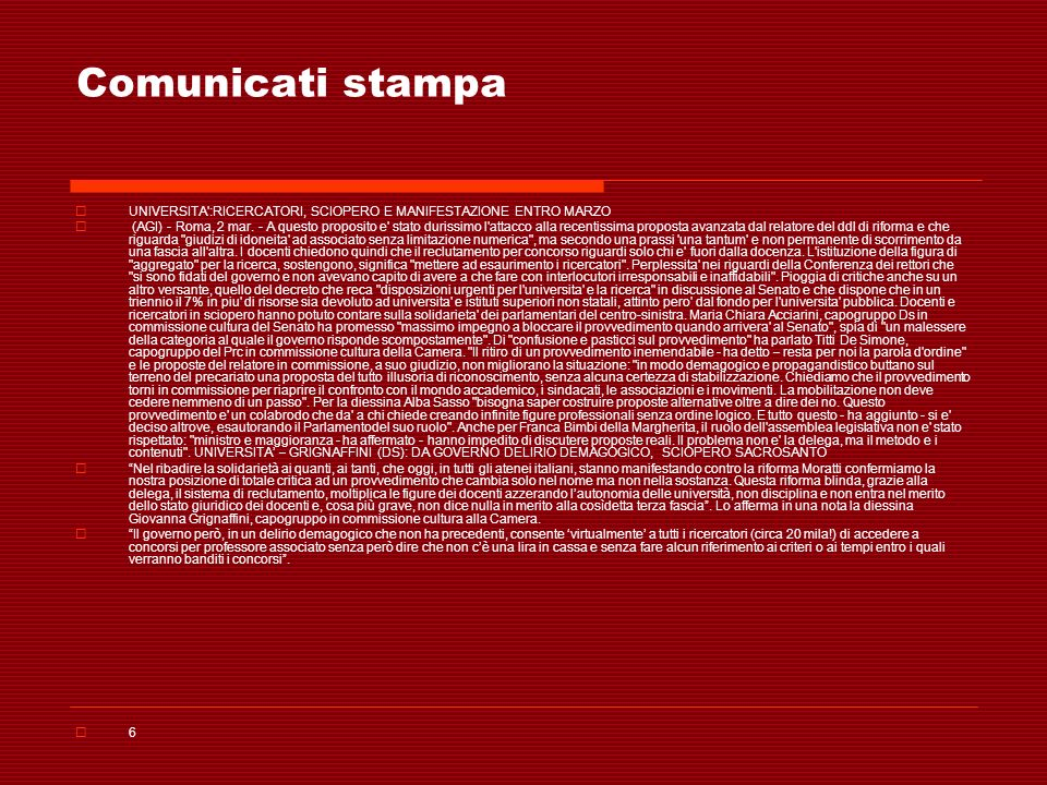 Comunicati stampa UNIVERSITA :RICERCATORI, SCIOPERO E MANIFESTAZIONE ENTRO MARZO.