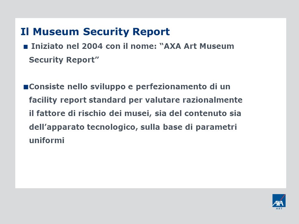 Il Museum Security Report