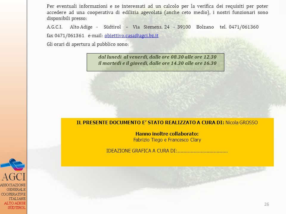 fax 0471/061361 e-mail: obiettivo.casa@agci.bz.it