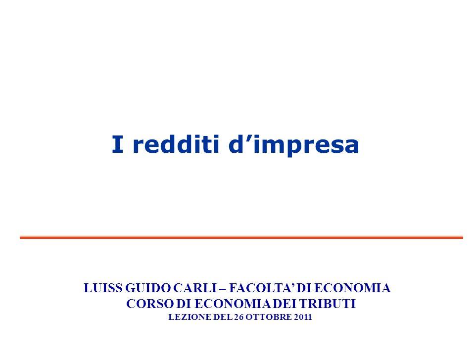 LUISS GUIDO CARLI – FACOLTA' DI ECONOMIA CORSO DI ECONOMIA DEI TRIBUTI