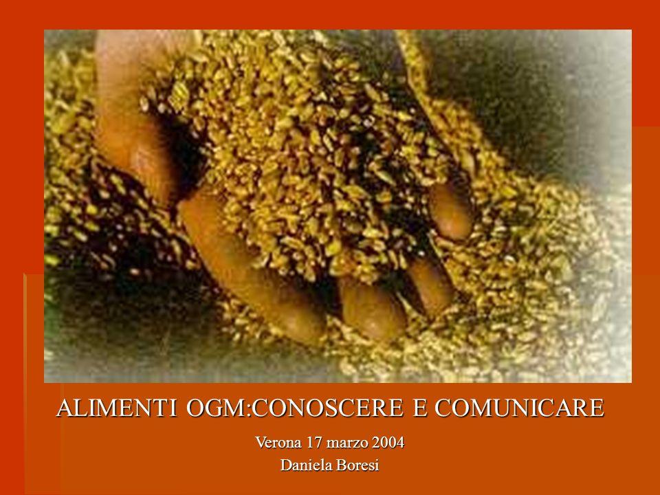 ALIMENTI OGM:CONOSCERE E COMUNICARE