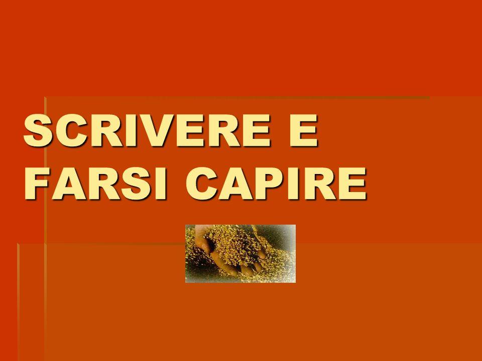 SCRIVERE E FARSI CAPIRE