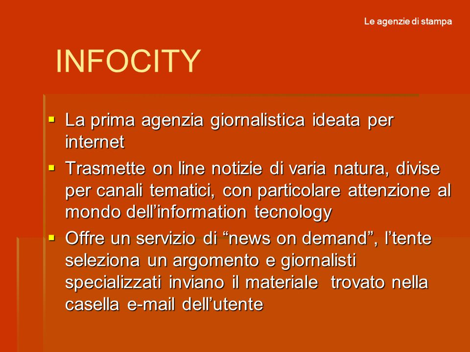 INFOCITY La prima agenzia giornalistica ideata per internet