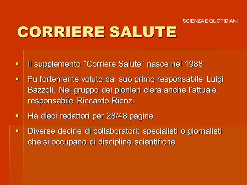CORRIERE SALUTE Il supplemento Corriere Salute nasce nel 1988