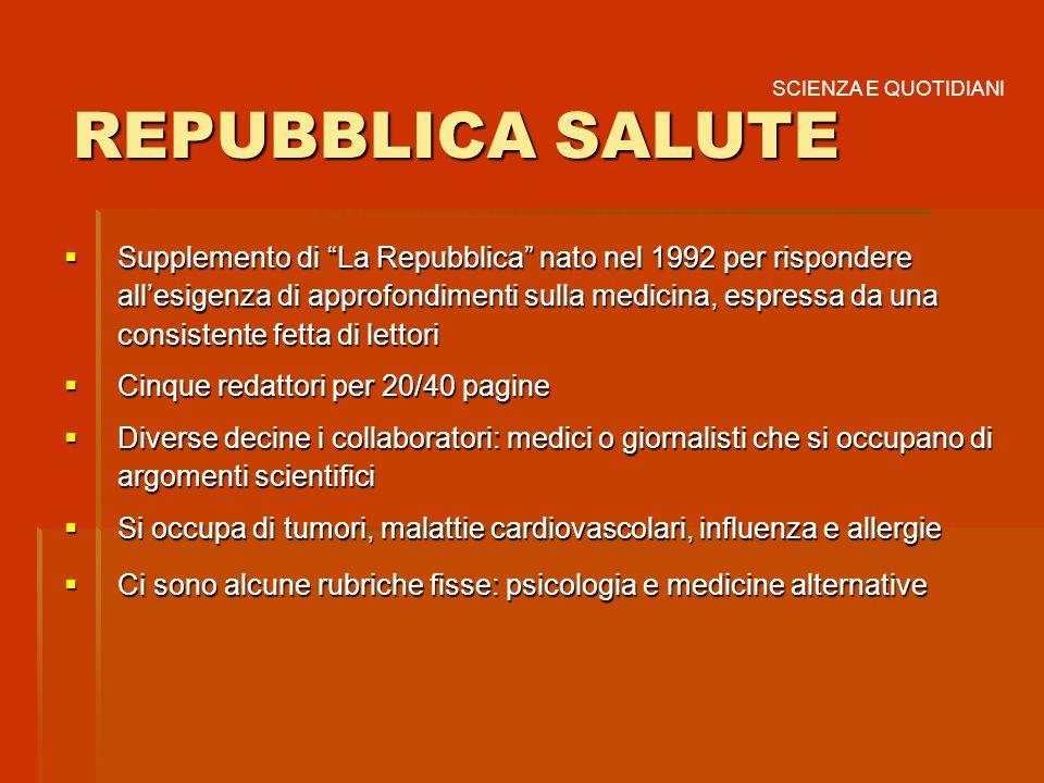 REPUBBLICA SALUTESCIENZA E QUOTIDIANI.