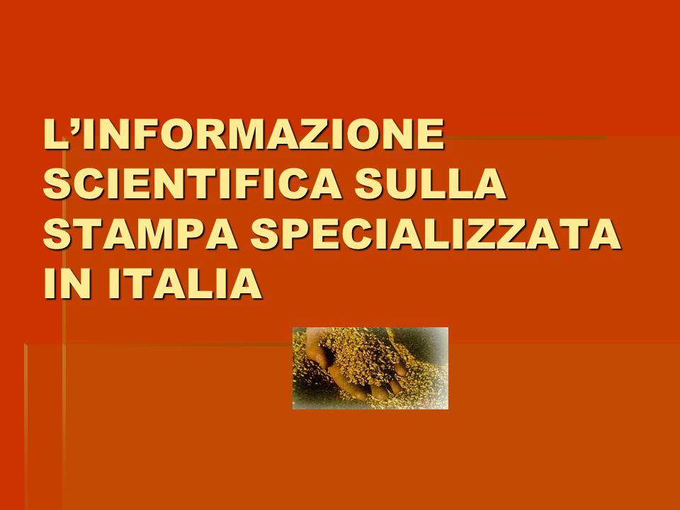 L'INFORMAZIONE SCIENTIFICA SULLA STAMPA SPECIALIZZATA IN ITALIA