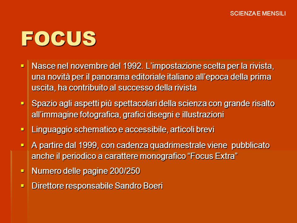 SCIENZA E MENSILI FOCUS.