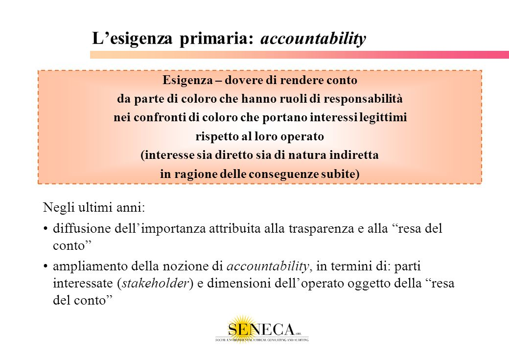 L'esigenza primaria: accountability