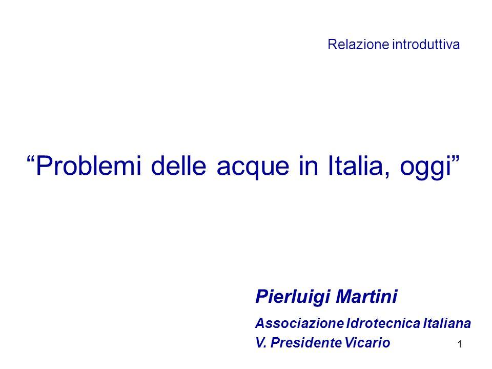 Problemi delle acque in Italia, oggi