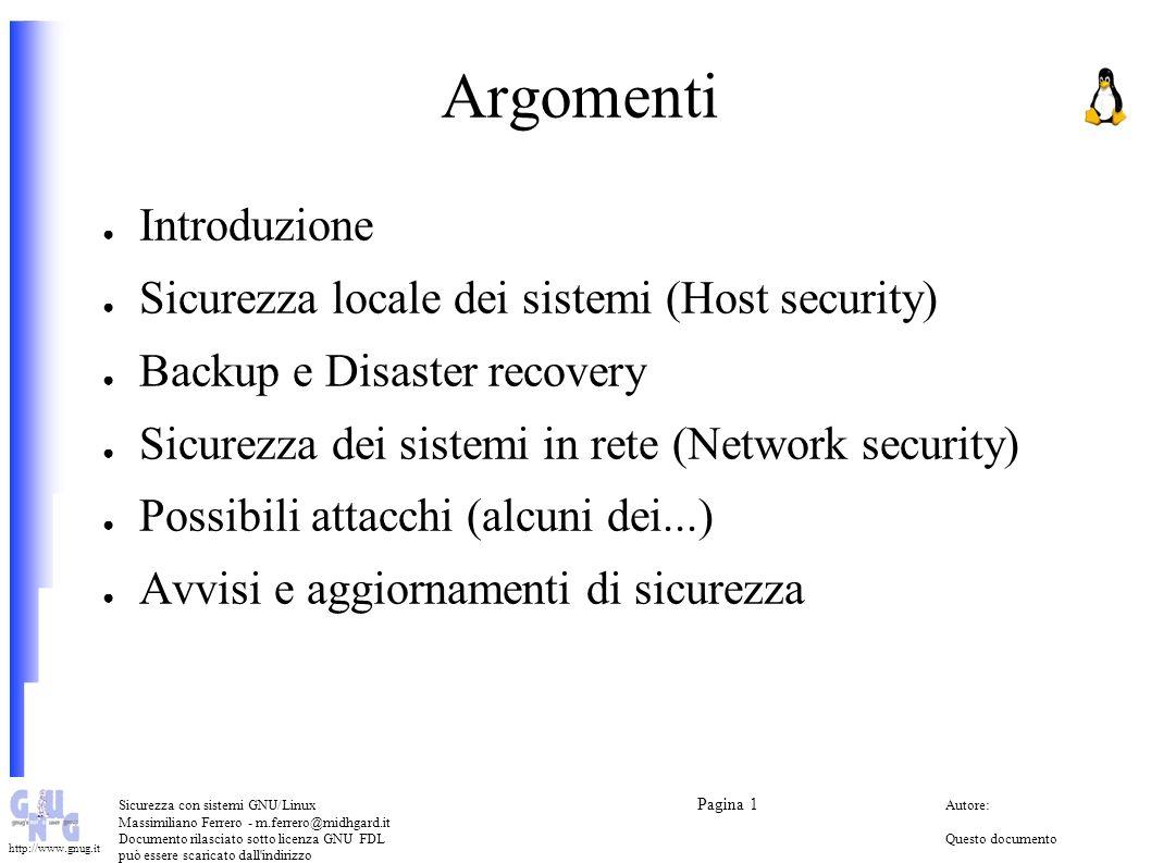 Argomenti Introduzione Sicurezza locale dei sistemi (Host security)