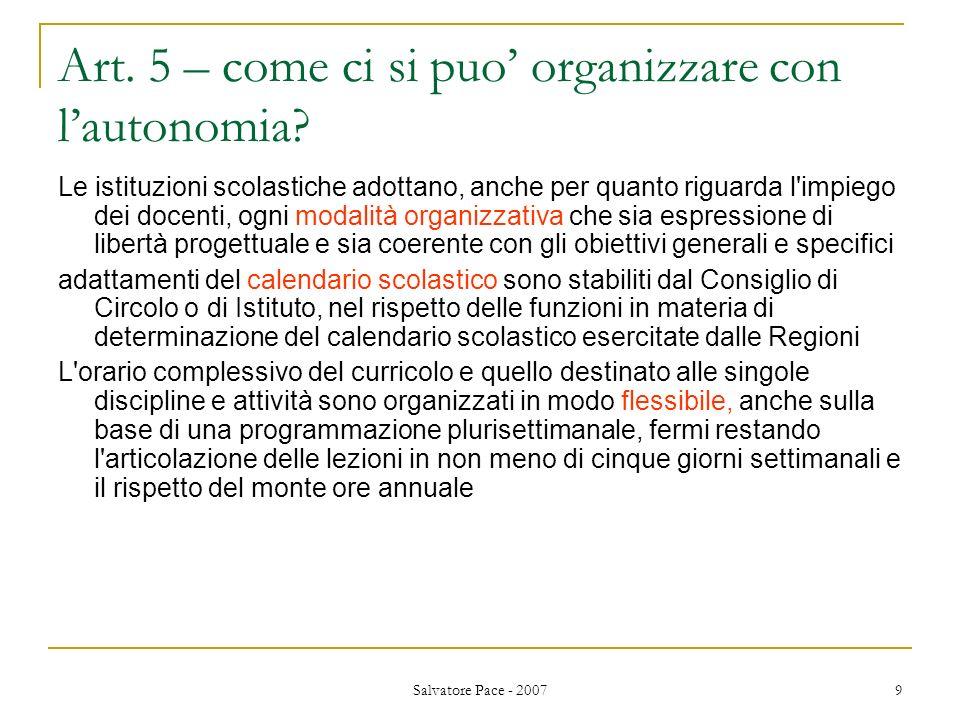 Art. 5 – come ci si puo' organizzare con l'autonomia